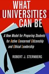 What Universities Can Be: A New Model for Preparing Students for Active Concerned Citizenship and Ethical Leadership