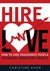 Hire Love: How to Hire Passionate People to Make Greater Profit