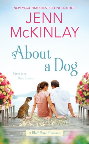 About a Dog (A Bluff Point Romance #1)