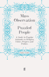 Puzzled People: A Study in Popular Attitudes to Religion, Ethics, Progress and Politics