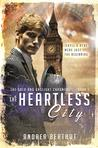 The Heartless City (The Gold and Gaslight Chronicles #1)