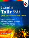 Learning Tally 9.0: With Introduction to Tally.ERP 9