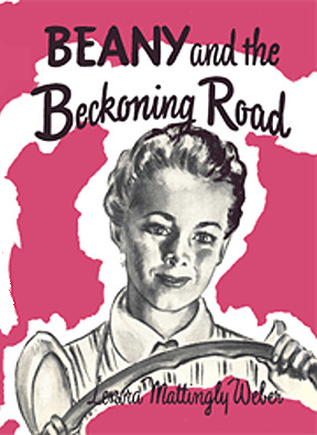 Beany and the Beckoning Road (Beany Malone #4)