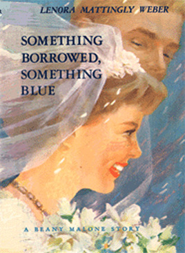 Something Borrowed, Something Blue by Lenora Mattingly Weber