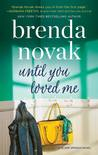 Until You Loved Me (Silver Springs, #3)