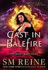Cast in Balefire