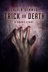 Trick or Death (Dark Celebrations, #3)