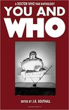 You and Who by J.R. Southall
