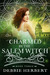 Charmed by the Salem Witch (Appalachian Magic, #3)