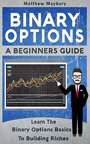 Beginners guide to binary options trading