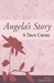 Angela's Story by Christian Peet