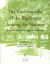 The Encyclopedia Of The Righteous Among The Nations: Rescuers Of Jews During The Holocaust