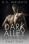 Dark Alley: Part One