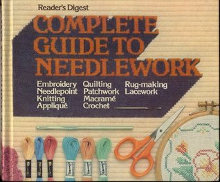 Complete Guide to Needlework by Virginia Colton