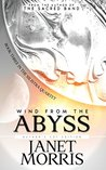 Wind from the Abyss by Janet E. Morris