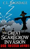 The Great Scarecrow Invasion (The Reboot Files #5)