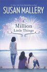 A Million Little Things (Mischief Bay #3)
