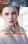 The Midwife's Pregnancy Miracle (Christmas Miracles in Maternity #2)