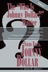 """The """"Who is Johnny Dollar?"""" Matter Vol. 2"""
