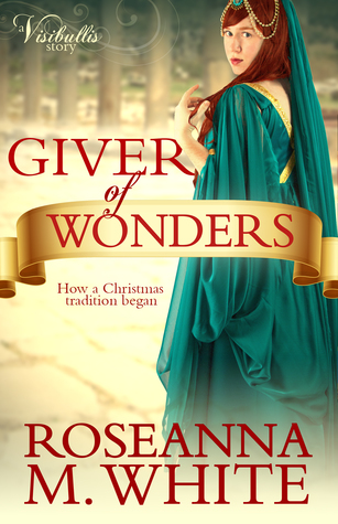 Giver of Wonders: How a Christmas Tradition Began (A Visibullis Story)