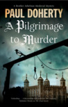 Pilgrimage of Murder (The Sorrowful Mysteries of Brother Athelstan #17)