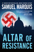 Altar of Resistance (Book 2 of the World War Two Trilogy)
