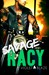 Savage and Racy (Bad Boys MC Trilogy, #3)