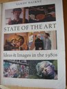 State of the Art: Ideas and Images in the 1980's
