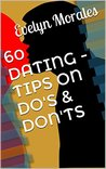 60 DATING - TIPS ON DO'S & DON'TS