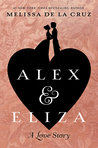 Cover of Alex and Eliza: A Love Story