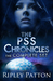 The PSS Chronicles by Ripley Patton