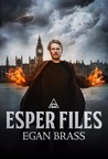 Esper Files by Egan Brass