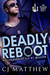 Deadly Reboot (The Paladin Group #1)