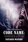Code Name: Forever & Ever