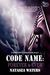 Code Name: Forever & Ever (A Warrior's Challenge, #5)