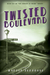 Twisted Boulevard by Martin Turnbull