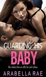 Guarding His Baby: A Modern-Day Knight Novel