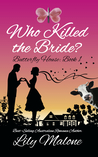 Who Killed The Bride?
