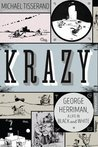 Krazy by Michael Tisserand