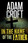 In the Name of the Father (Knight & Culverhouse Book 6)