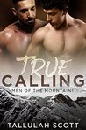 True Calling (Men of the Mountains Book 1)