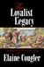 The Loyalist Legacy (Loyalist Trilogy #3)