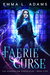 Faerie Curse (The Changeling Chronicles, #5)