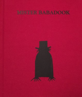 Mister Babadook by Jennifer Kent — Reviews, Discussion ...