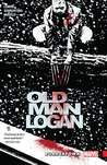 Wolverine: Old Man Logan, Volume 2: Bordertown