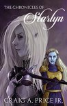 The Chronicles of Starlyn (Calthoria Chronicles #1)