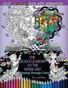 The Secrets Journey to the Inner Self: Relaxing Through Colors - Adult Coloring Book with Affirmations