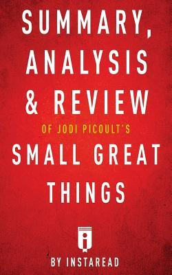 a small good thing analysis Supersummary, a modern alternative to sparknotes and cliffsnotes, offers high-quality study guides that feature detailed chapter summaries and analysis of major.