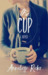 The Cup by Anneliese Rider