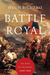 Battle Royal: The Wars of the Roses: 1440-1462